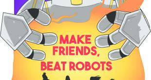 Make friends, beat robots!